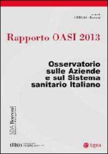Libro Rapporto Oasi 2013. L'aziendalizzazione della sanità in Italia