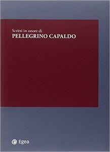 Libro Scritti in onore di Pellegrino Capaldo Enrico Laghi , Gianfranco Zanda