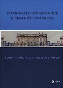 Rallydeicolliscaligeri.it Corporate governance finanza impresa. Scritti in onore di Francesco Brioschi Image
