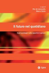 Il futuro nel quotidiano. Studi sociologici sulla capacità di aspirare