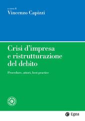 Crisi d'impresa e ristrutturazione del debito. Procedure, attori, best practice