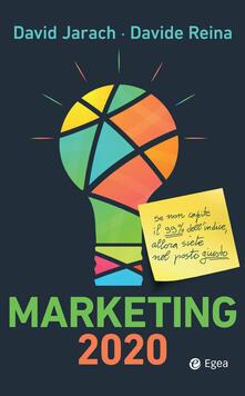 Marketing 2020 - David Jarach,Davide Reina - ebook