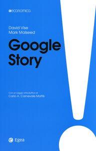 Foto Cover di Google story, Libro di David Vise,Mark Malseed, edito da EGEA