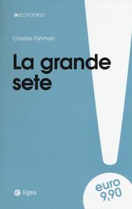 Libro La grande sete Charles Fishman