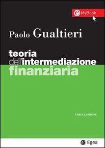 Libro Teoria dell'intermediazione finanziaria Paolo Gualtieri