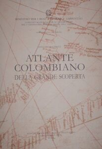 Libro Nuova raccolta colombiana. Atlante colombiano della grande scoperta Osvaldo Baldacci