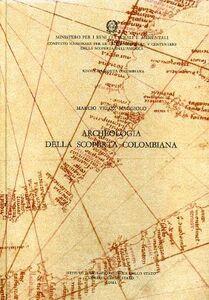 Libro Nuova raccolta colombiana. Vol. 20: Archeologia della scoperta colombiana. Marcio Veloz Maggiolo