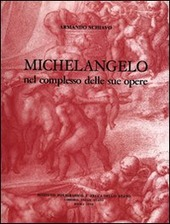 Michelangelo nel complesso delle sue opere