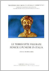 Libro Le terrecotte figurate fenicie e puniche Anna M. Bisi