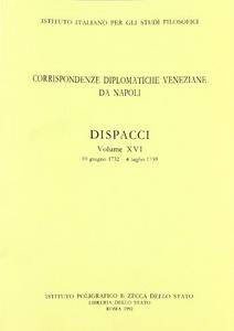 Libro Corrispondenze diplomatiche veneziane da Napoli: dispacci. Vol. 16
