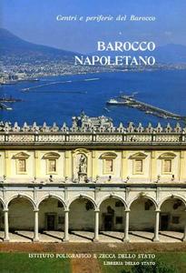 Libro Centri e periferie del barocco. Vol. 2: Barocco napoletano.