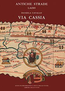 Libro Via Cassia-Cimina Daniela Cavallo