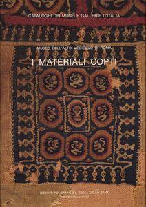 Libro I materiali copti del Museo dell'alto Medioevo di Roma Loretta Del Francia Barocas