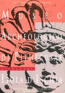 Libro Museo archeologico di Pithecusae, isola d'Ischia Giorgio Buchner , Costanza Gialanella