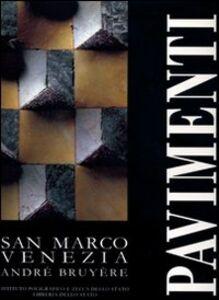 Libro Pavimenti. San Marco, Venezia André Bruyère