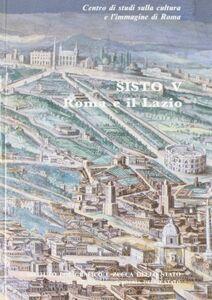 Libro Sisto V: Roma e Lazio-Sisto V: le Marche