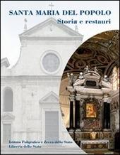 Santa Maria del Popolo. Storia e restauri
