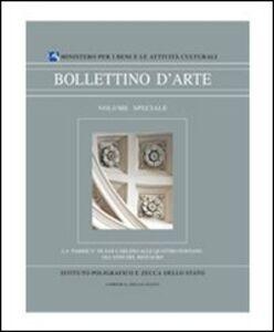 Libro La «Fabrica» di San Carlino alle Quattro Fontane. Gli anni del restauro