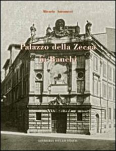 Palazzo della Zecca in Bianchi