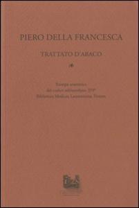 Libro Trattato d'abaco Piero della Francesca