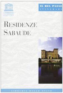 Libro Residenze sabaude Giuseppe Sgarzini