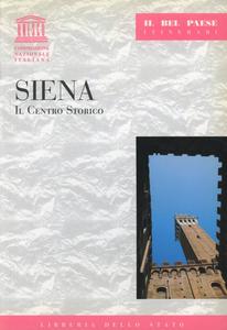Libro Siena. Il centro storico Paola Grassi