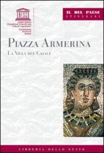 Libro Piazza Armerina. La villa del Casale