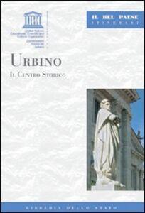 Libro Urbino. Il centro storico Mauro Quercioli