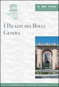 Libro I palazzi dei Rolli. Genova Mauro Quercioli