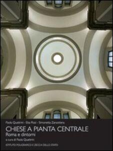 Foto Cover di Chiese a pianta centrale. Roma e dintorni, Libro di AA.VV edito da Ist. Poligrafico dello Stato