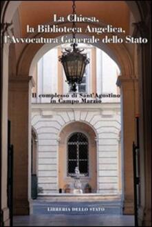 Premioquesti.it Il complesso di Sant'Agostino in Campo Marzio. Chiesa, Bibioteca Angelica, avvocatura generale dello stato Image