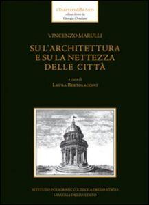 Libro Su l'architettura e su la nettezza delle città Vincenzo Marulli