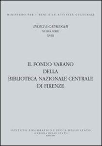 Libro Il Fondo Varano della Biblioteca Nazionale centrale di Firenze Palmira Panedigrano
