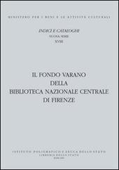 Il Fondo Varano della Biblioteca Nazionale centrale di Firenze