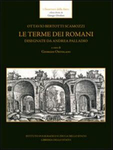 Foto Cover di Le terme dei romani disegnate da Andrea Palladio, Libro di  edito da Ist. Poligrafico dello Stato