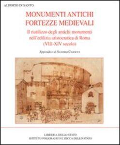 Libro Monumenti antichi fortezze medievali Alberto Di Santo