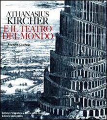 Athanasius Kircher e il teatro del mondo - Joscelyn Godwin - copertina