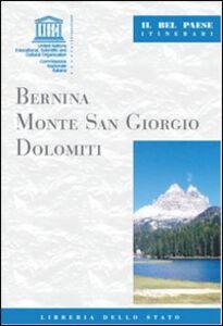 Libro Bernina, monte San Giorgio, Dolomiti Mauro Quercioli