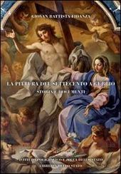 La pittura del Settecento a Gubbio. Storia e documenti