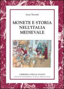 Libro Monete e storia nell'Italia medievale Lucia Travaini