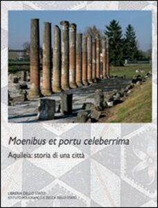 Libro Aquileia. Storia di una città Francesca Ghedini , Marta Novello