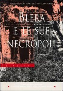 Libro Blera e le sue necropoli Francesca Ceci , Andrea Schiappelli