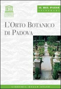 Libro L' orto botanico di Padova Chiara Bortolotto