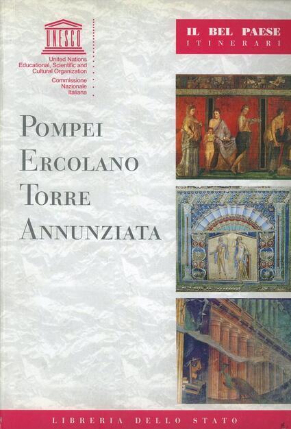 Pompei Ercolano Torre Annunziata Alberto Di Santo Libro Ist Poligrafico Dello Stato Il Bel Paese Itinerari Ibs