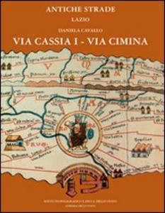 Libro Via Cassia I-Via Cimina Daniela Cavallo