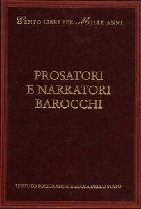 Libro Prosatori e narratori barocchi Giorgio Bàrberi Squarotti