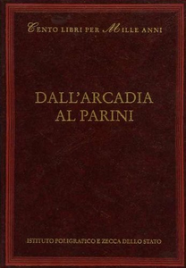 Libro Dall'Arcadia al Parini Roberto Roversi