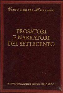 Libro Prosatori e narratori del Settecento Andrea Battistini