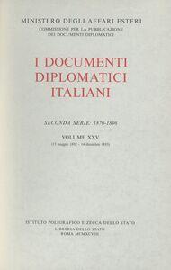 Libro I documenti diplomatici italiani. Serie 2ª (1870-1896). Vol. 25: 15 maggio 1892-14 dicembre 1893.