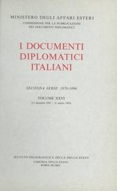 I documenti diplomatici italiani. Serie 2ª (1870-1896). Vol. 26: 15 dicembre 1893-31 marzo 1895.